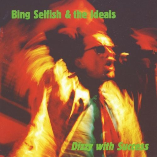 Amazon.com: Dizzy With Success: Bing Selfish And The