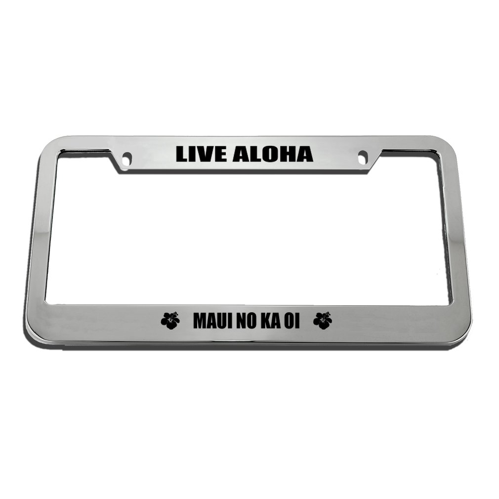 Speedy Pros Live Aloha Maui No Ka Oi License Plate Frame Tag Holder