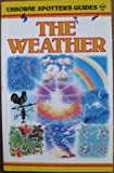 img - for The Weather (Usborne Spotter's Guides) book / textbook / text book