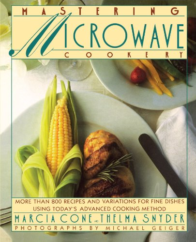 Mastering Microwave Cooking by Marcia Cone
