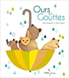 vignette de 'Ours et Gouttes (Elsa Valentin)'
