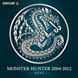 Monster Hunter: 2004 - 2012 O.S.T.