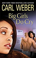 Big Girls Do Cry (Big Girls series Book 2)