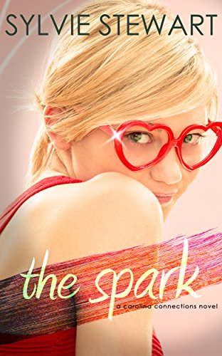 Book: The Spark (Carolina Connections Book 2) by Sylvie Stewart