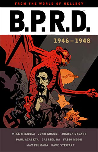 B.P.R.D.: 1946-1948 ()