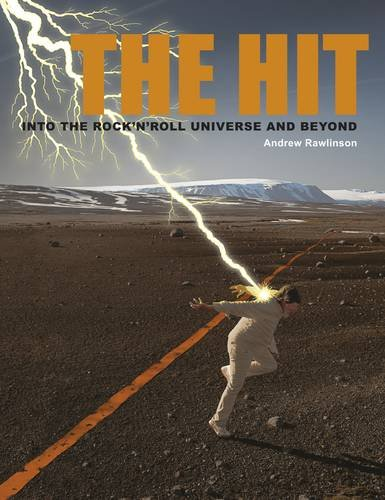 Read Online The Hit: Into the Rock 'N Roll Universe and Beyond pdf