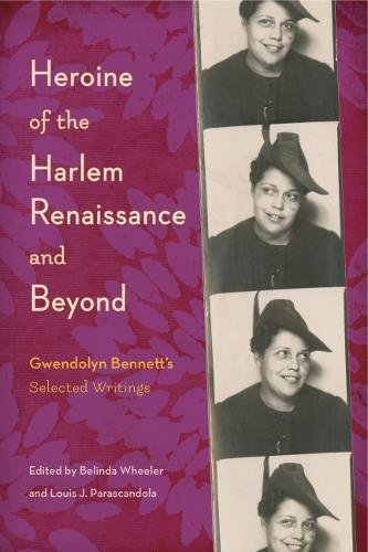 Search : Heroine of the Harlem Renaissance and Beyond: Gwendolyn Bennett's Selected Writings