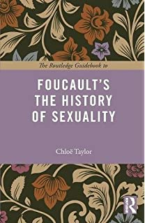 The history of sexuality vol. 1 the will to knowledge. london penguin