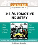 Career Opportunities in the Automotive Industry, Michael Kennedy, 0816052476