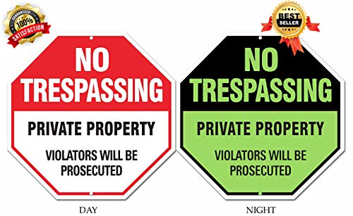 No Trespassing Private Property Violators Will Be Prosecuted Rust Free Glow In The Dark Aluminum Octagon Sign, 0.4mm, 12
