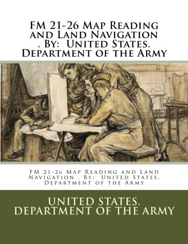 FM-21-26-Map-Reading-and-Land-Navigation--By-United-States-Department-of-the-Army