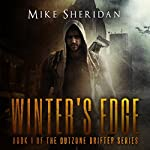 Winter's Edge: Outzone Drifter Series, Book 1 | Mike Sheridan