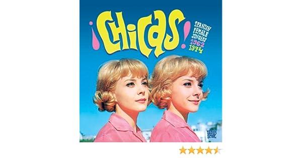 Chicas: Spanish Female Singers 1962-1974 : Various: Amazon.es: Música