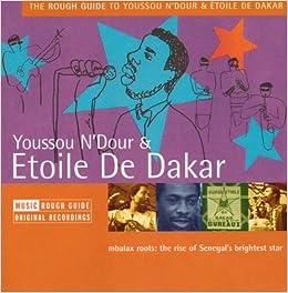 The Rough Guide to Youssou N'Dour & Etolie De Dakar Download PDF Now