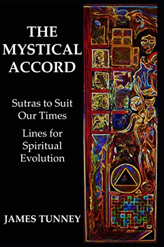 The Mystical Accord: Sutras to Suit our Times, Lines for Spiritual Evolution