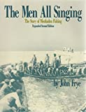 The Men All Singing: The Story of Menhaden Fishing