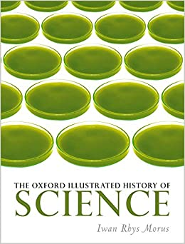 The Oxford Illustrated History of Science