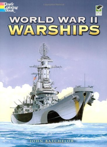 World War II Warships (Dover History Coloring Book) by John Batchelor (2006-12-29)