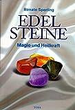 Edelsteine. Magie und Heilkraft