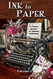 Ink to Paper, Volume 2: A Poetry Society of Indiana Anthology