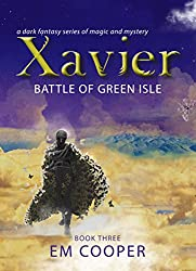 Battle of Green Isle (Xavier Book 3)