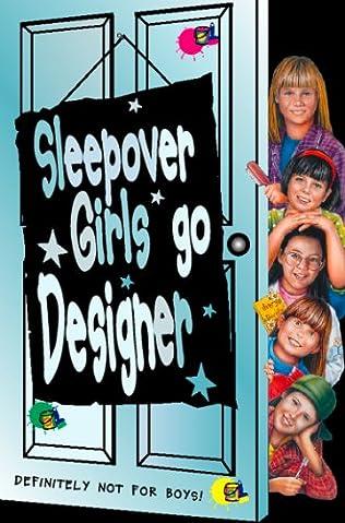 book cover of Sleepover Girls Go Designer
