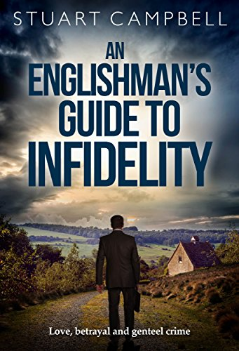 An Englishman's Guide to Infidelity: Love, betrayal and genteel - Magenta Slinky