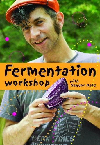 Fermentation Workshop with Sandor Ellix Katz