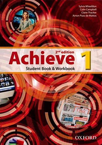 Achieve - Student's Book + Workbook. Volume 1