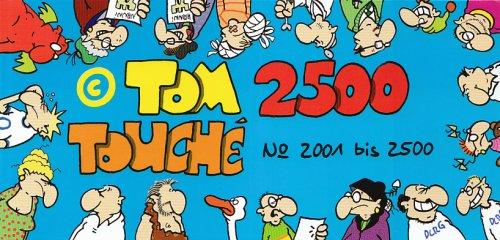 2500 (Zweitausendfünfhundert) Touché: Nr. 2001-2500 Taschenbuch – September 2005 Thomas Körner Achterbahn Verlag Gmbh 3899822358 Belletristik