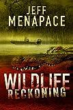 Wildlife: Reckoning - A Dark Thriller