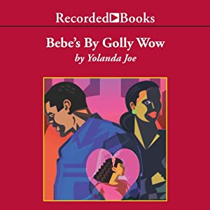 Bebe's By Golly Wow Audiobook