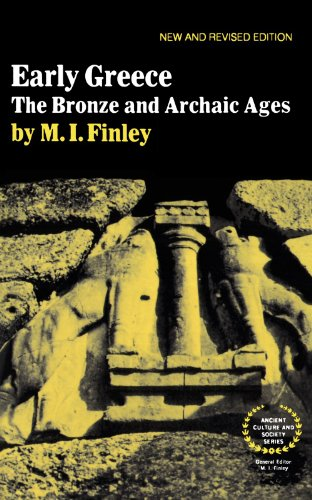 Early Greece: The Bronze and Archaic Ages (Ancient Culture and Society)