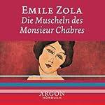 Die Muscheln des Monsieur Chabres | Emile Zola