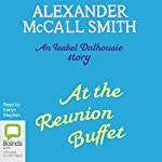 At the Reunion Buffet | Alexander McCall Smith