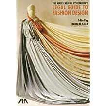 The American Bar Association's Legal Guide to Fashion Design, with CD-ROM