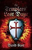 The Templars' Last Days