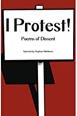 I Protest!: Poems of Dissent Paperback