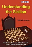 Understanding The Sicilian-Mikhail Golubev