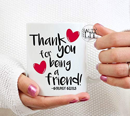 Golden Girls Coffee Mug Thank You For Being A Friend Lyrics On Mug Golden Girls Mug Bff Gift Friend Gift Mug Theme Song Golden Girls Mug