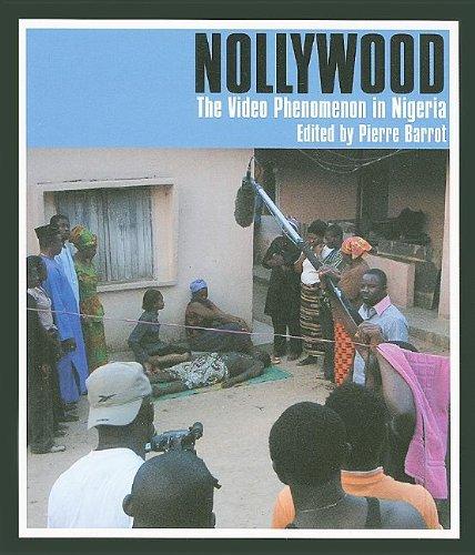 Read Online Nollywood: The Video Phenomenon in Nigeria pdf epub