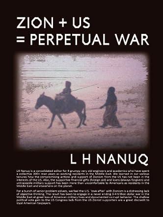 Zion + U.S. = Perpetual War