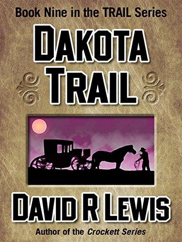 (Dakota Trail (the Trail series Book 9) )