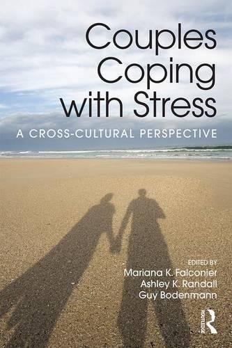 Couples Coping with Stress: A Cross-Cultural Perspective by Ingramcontent
