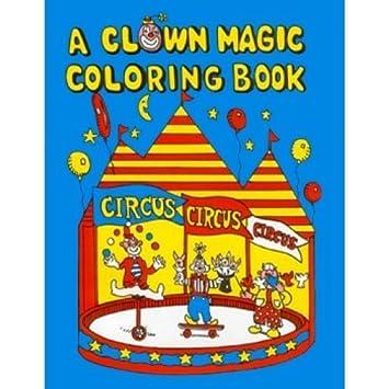 clown magic coloring book dummy - Magic Coloring Book