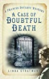 A Case of Doubtful Death: A Frances Doughty Mystery (The Frances Doughty Mysteries)