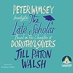 The Late Scholar | Jill Paton Walsh