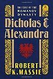 Nicholas and Alexandra: The Fall of the Romanov Dynasty (Modern Library)