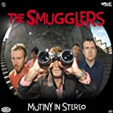 Mutiny in Stereo by Smugglers