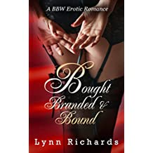 Bought, Branded, and Bound (BBW BDSM Office Romance): The Texas Billionaire Trilogy
